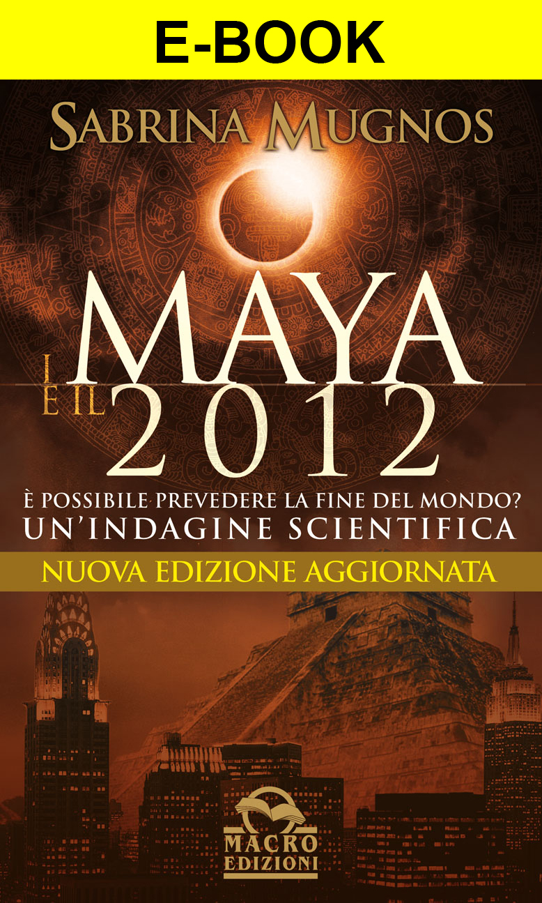 Ebook - I Maya e il 2012 - PDF